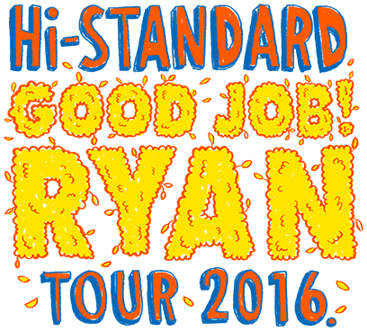 GOOD JOB! RYAN TOUR 2016